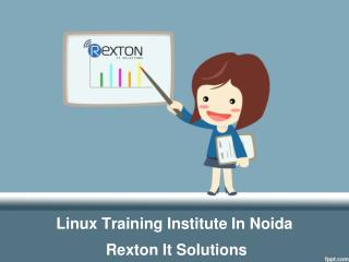Linux Training Institute In Noida - Rexton It Solutions