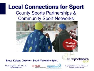 Local Connections for Sport County Sports Partnerships & Community Sport Networks