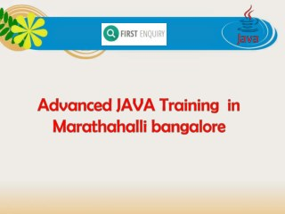 Advanced JAVA Training  in Marathahalli bangalore(2)
