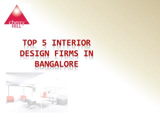 The Top Interior Design Firms in Bangalore
