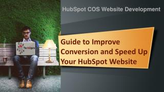 Guide to Improve Conversion and Speed Up Your HubSpot Website
