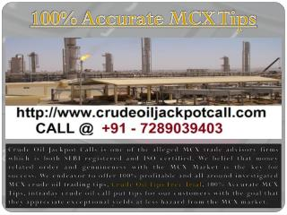 Crude Oil Tips Free Trial, 100% Accurate MCX Tips