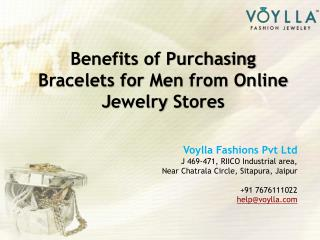 Benefits of Purchasing Bracelets for Men from Online Jewelry Stores