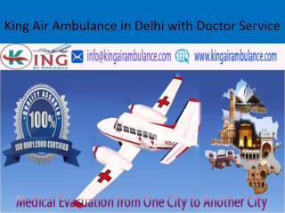King Air Ambulance Service in Delhi with ICU Facilities