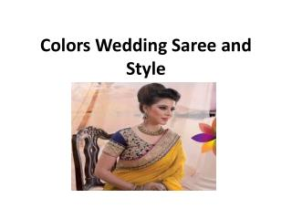 Colors wedding saree and style