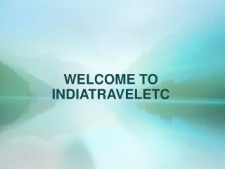 Package Tours to India Helps to Saves Cash
