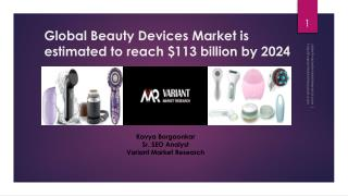 Global Beauty Devices Market Report, published by Variant Market Research