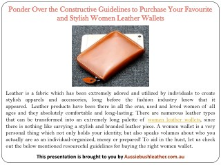 Ponder Over the Constructive Guidelines to Purchase Your Favourite and Stylish Women Leather Wallets