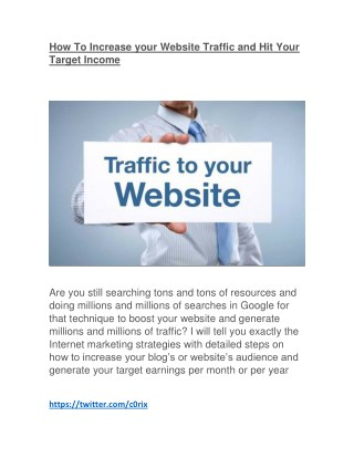 How To Increase your Website Traffic and Hit Your Target Income