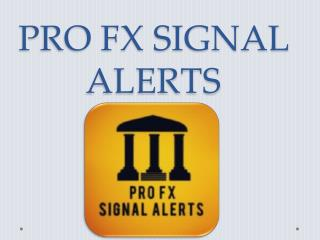 Get Forex Profit with Winning Forex Alerts