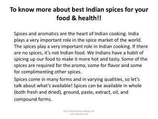 To know more about best Indian spices for your food & health!!