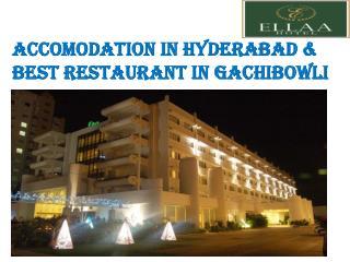 Accomodation in Hyderabad | Best Restaurant in Gachibowli