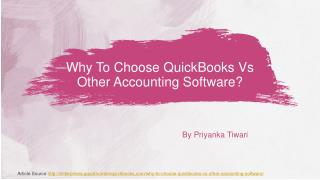 Why To Choose QuickBooks Vs Other Accounting Software?