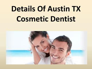Details Of Austin TX Cosmetic Dentist