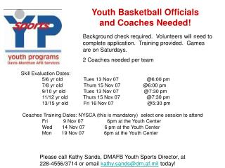 Youth Basketball Officials                     and Coaches Needed!