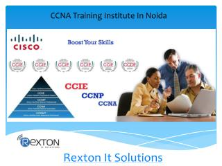 Best CCNA Training Institute In Noida - Rexton IT Solutions