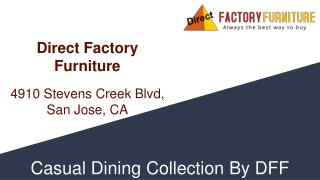 Stunning Dining Furniture Collection San Jose Ca