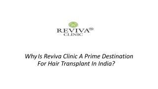Reviva Clinic A Prime Destination For Hair Transplant In India