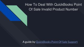 How to deal with QuickBooks point of sale Invalid Product Number [Guide]