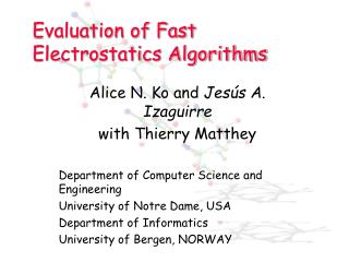 Evaluation of Fast Electrostatics Algorithms