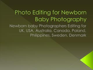 Photo Editing for Newborn Baby Photography | Child Photo Retouching