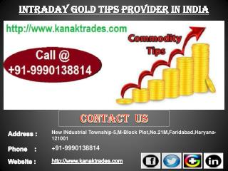Intraday Jackpot Tips, Intraday Gold Tips Provider in India