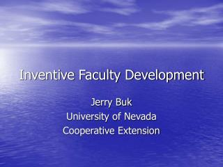 Inventive Faculty Development