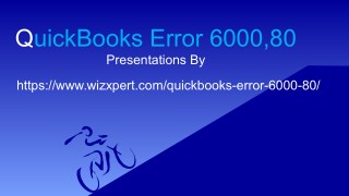 QuickBooks Error 6000, -80