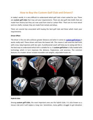 The Custom Golf Club and Drivers