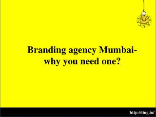 why you need one Branding agency