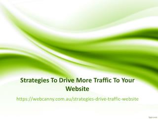 Strategies to Drive More Traffic to Your Website
