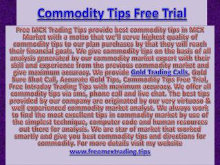 Commodity Tips Free Trial - Gold Jackpot Call Specialist in Commodity Market