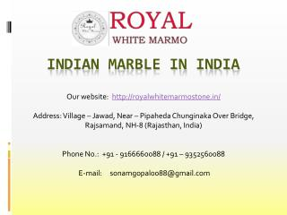Indian Marble in India