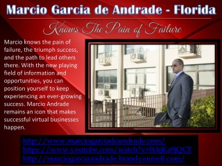 Marcio Garcia de Andrade, Florida - Knows The Pain of Failure