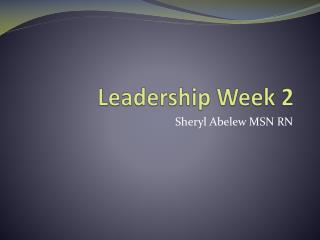 Leadership Week 2