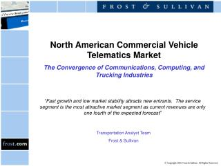 North American Commercial Vehicle Telematics Market The Convergence of Communications, Computing, and Trucking Industrie