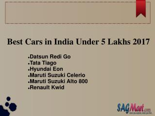 Find the List of Best Cars in India INR 5 Lakhs