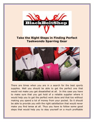 Take the Right Steps in Finding Perfect Taekwondo Sparring Gear