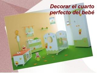 Decorar el cuarto perfecto del bebé
