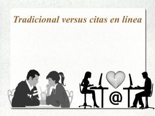 Tradicional versus citas en línea
