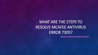 What are the steps to resolve McAfee antivirus error 7305?