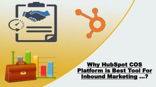 Why HubSpot COS Platform is Best Tool For Inbound Marketing ...?