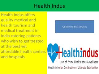 Choose Best Medical Health Tourism Service Provider India