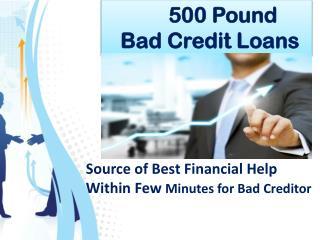 500 Pound Loan Bad Credit
