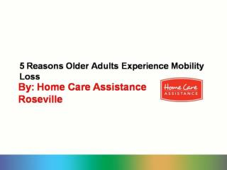 5 Reasons Older Adults Experience Mobility Loss