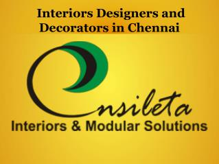 Interior Designers in Chennai, Interior Decorators in Chennai-Ensileta