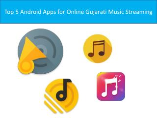 Top 5 Android Apps for Online Gujarati Music Streaming