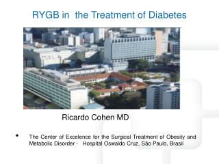 RYGB in  the Treatment of Diabetes