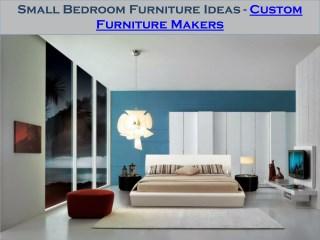 Small Bedroom Furniture Ideas - Custom Furniture Makers