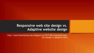 Responsive web site design vs. Adaptive website design